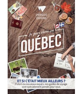 Je pars vivre au Québec